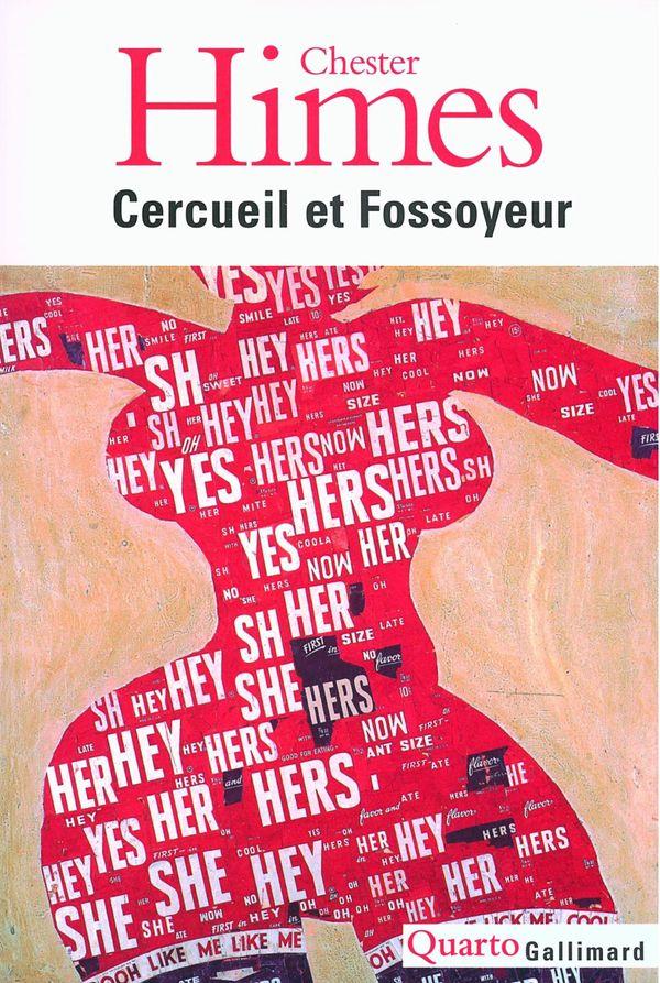 L'intégrale des romans qui ont pour héros Cercueil et Fossoyeur, dans la collection Quarto de Gallimard