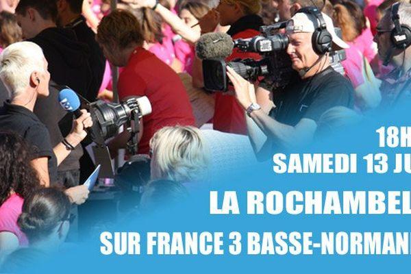 Vivez la Rochambelle en direct sur France 3 Basse-Normandie et sur Internet samedi 13 juin 2015 dès 18h50