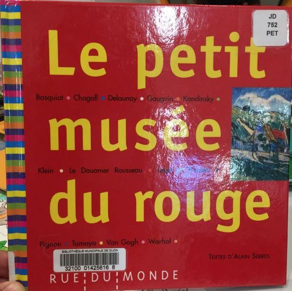 Le petit musée du rouge d'Alain Serres