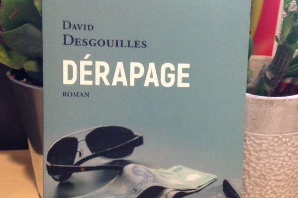 """""""Dérapage"""", un livre de David Desgouilles"""