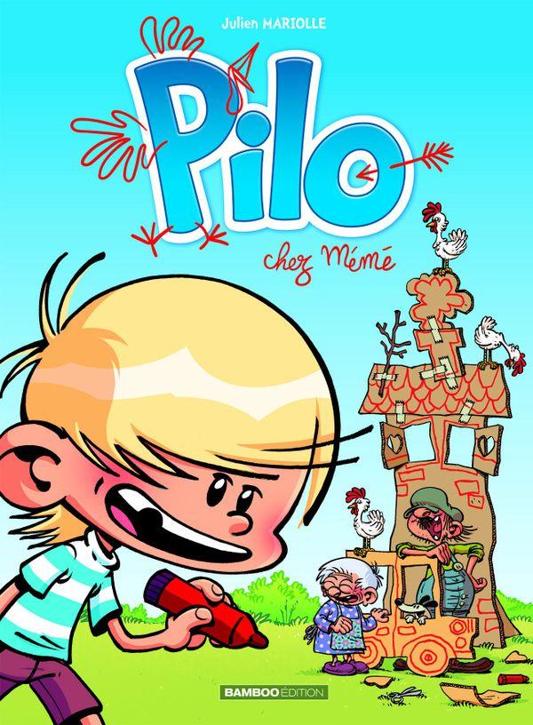 Pilo- Chez mémé de Julien Mariolle