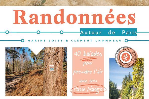 Le guide des Randonnées autour de Paris accessible avec un simple Passe Navigo