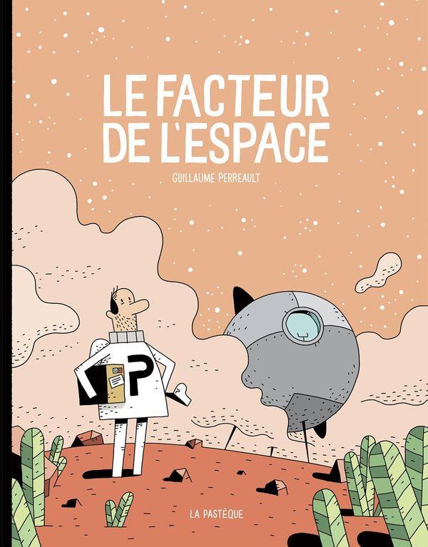Le facteur de l'espace de Guillaume Perreault