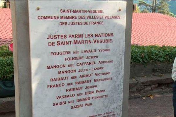Au titre de la reconnaissance officielle de St Martin Vésubie comme commune membre des villes et villages des justes de France,  des stèles ont été dévoilées en hommage  aux justes et aux réfugiés juifs déportés en 1943.