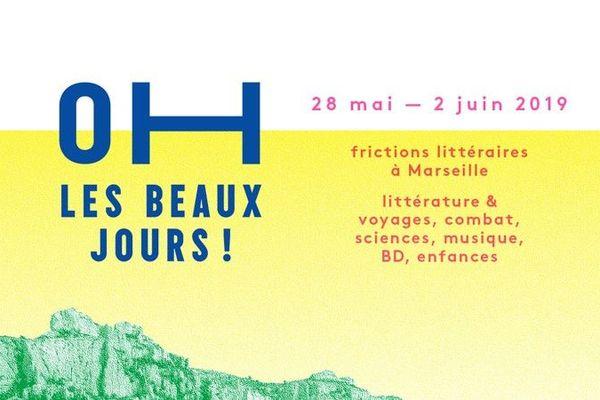 """Le festival """"Oh les beaux jours !"""" se déroule à Marseille du 28 mai au 2 juin 2019"""