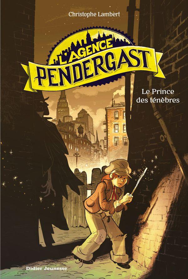 L'agence Pendergast, le Prince des ténèbres de Christophe Lambert