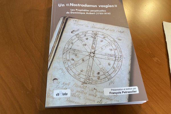 L'ouvrage de François Petrazoller qui présente les prophéties du paysan vosgien Dominique Aubert.