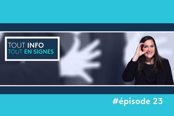 [Tout-Info/Tout en Signes], notre émission d'informations régionales en langue des signes, commentée et sous-titrée est en ligne !