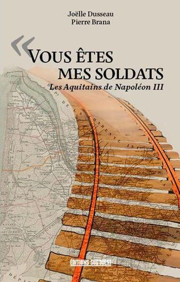 Couverture du livre « Vous êtes mes soldats » de JoëlleDusseauet PierreBrana