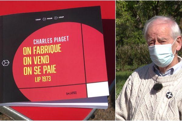 Charles Piaget publie son premier livre sur le conflit Lip 73
