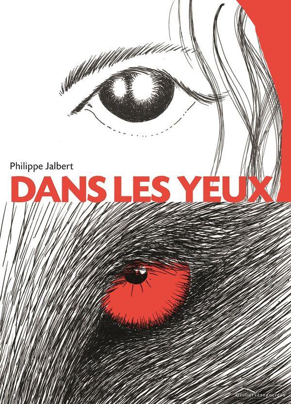 Dans les yeux de Philippe Jalbert