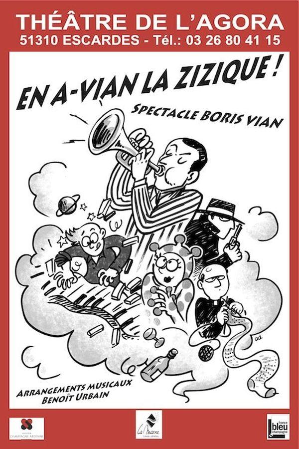 """Affiche spectacle """"EN A-VIAN LA ZIZIQUE !"""" (théâtre de l'Agora)"""