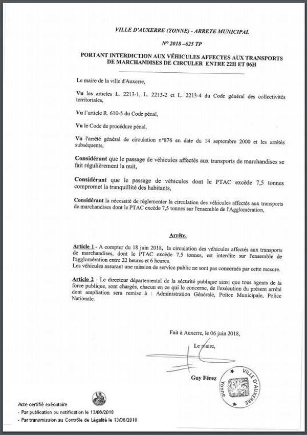 L'arrêté municipal interdisant la circulation des poids-lourds de nuit a été signé le 6 juin 2018 par le maire d'Auxerre Guy Férez.