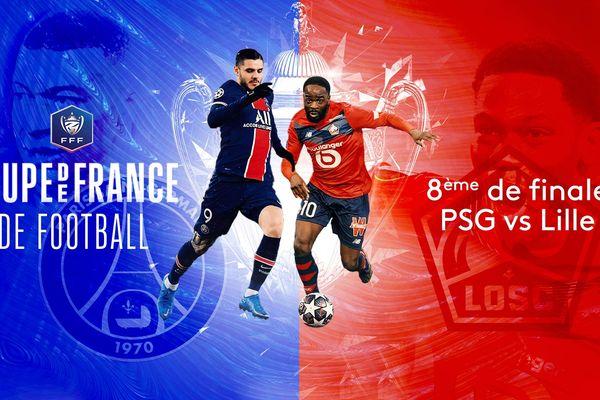 Choc de titans ce soir entre le Paris Saint-Germain et le LOSC Lille au Parc des Princes dans le cadre des huitièmes de finale de la Coupe de France.