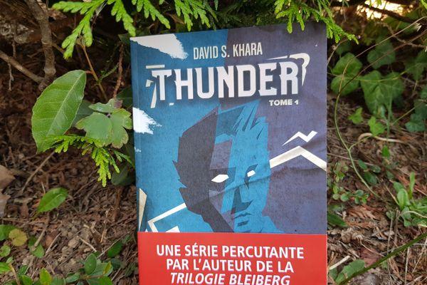 Thunder, dernier thriller de David S.Khara