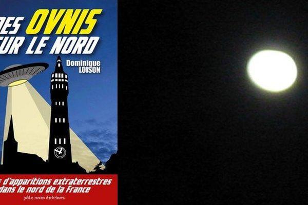 """Le livre de Dominique Loison : """"Des Ovnis sur le nord""""."""