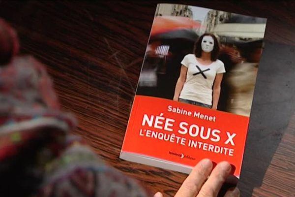 Sabine Menet raconte la quête sur l'identité de sa mère dans Née sous X.