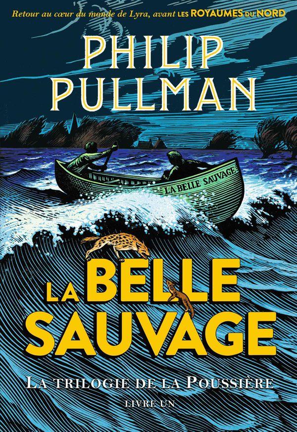 La belle sauvage de Philip Pullman