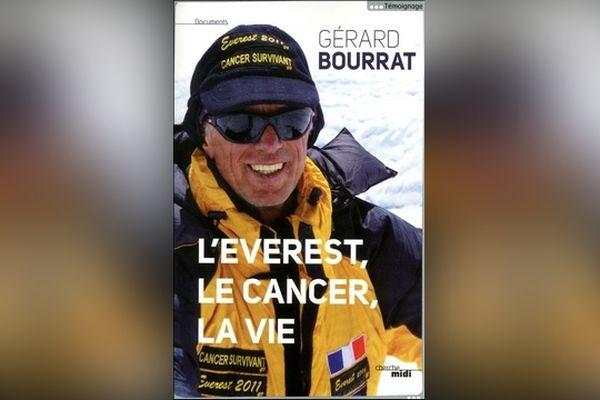 """Couverture du livre """"L'Everest, le cancer, la vie"""" de Gérard Bourrat (ed. Le Cherche-Midi - octobre 2011)"""
