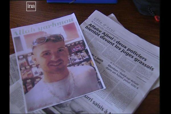 Hakim Ajimi, 22 ans, est mort par asphyxie le 9 mai 2008 à Grasse, après une interpellation mouvementée par la police.