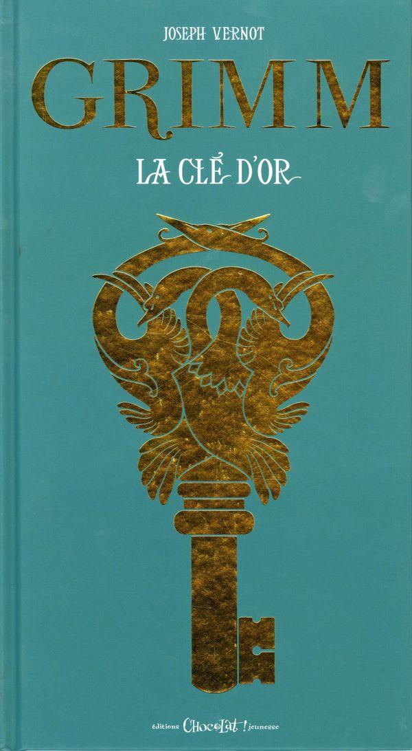 La clé d'or deJoseph Vernot