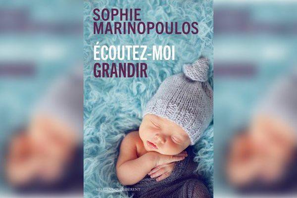 """""""Ecoutez-moi grandir"""" de Sophie Marinopoulos"""