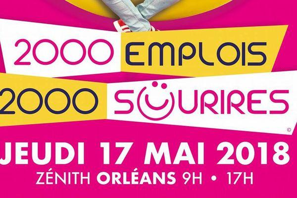 """""""2000 emplois 2000 sourires"""" à Orléans le 17 mai et à Châteauroux le 5 juin 2018"""
