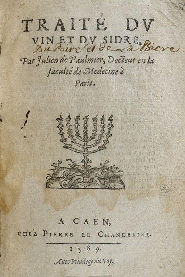 Julien de Paulmier, né en 1520, a écrit le premier traité sur le cidre. Il était également le médecin du roi Charles IX dont le règne déboucha sur le massacre de la Saint-Barthélemy.