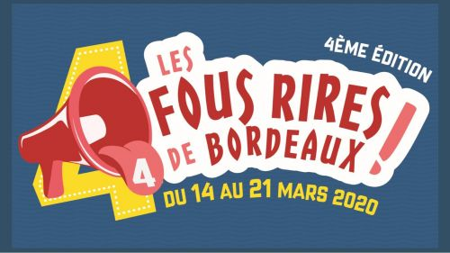 Fous Rires de Bordeaux : Part One