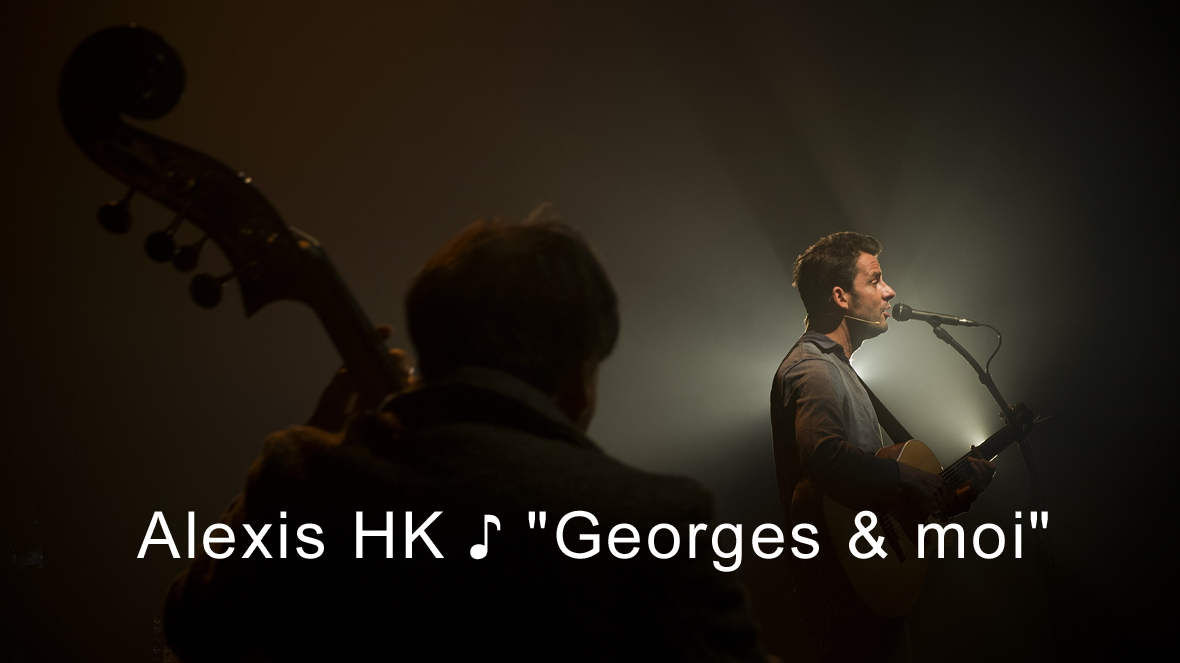 [Grand Format] Documentaire : Alexis HK ♪