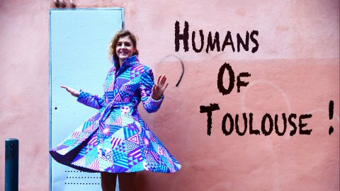 humans of toulouse