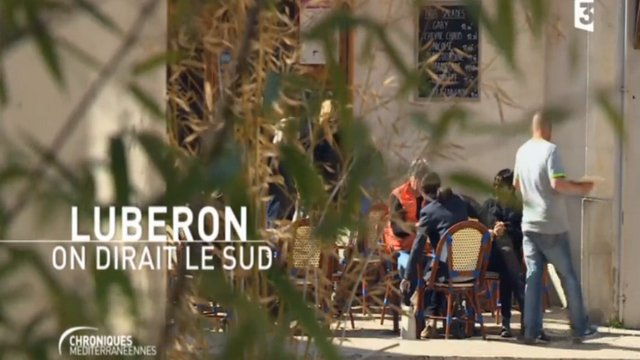 """Luberon, on dirait le Sud"""