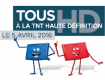Passage à la TNT HD le 5 avril 2016
