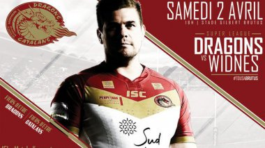 Affiche de la rencontre de super league : les Dragons catalans face à Widnes - 2/04/2016 / © Dragons Catalans