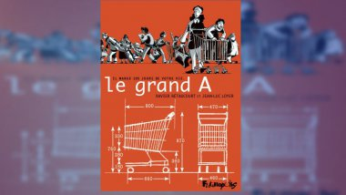 "Couverture de la bande-dessinée ""Le Grand A"" / © Edition Futuropolis"