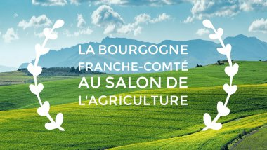 La région Bourgogne-Franche-Comté arrive en force au Salon international de l'agriculture