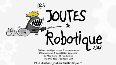 "Affiche officiel des ""Joutes robotiques"" / © La Machinerie"