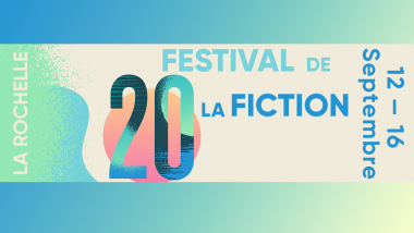 Affiche du festival de la Fiction de la Rochelle 2018 / © Fiction de la Rochelle © DR
